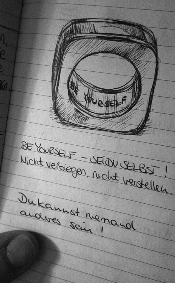 """""""Be Yourself"""" steht in meinem Ring graviert."""