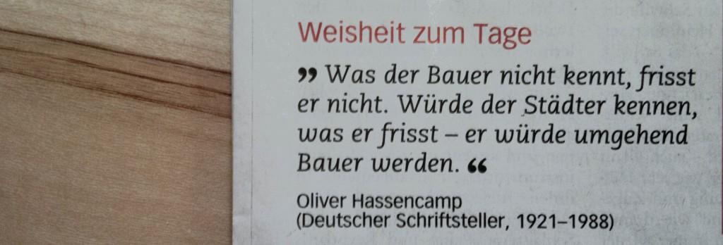 """""""Was der Bauer nicht kennt..."""" - Oliver Hassencamp"""