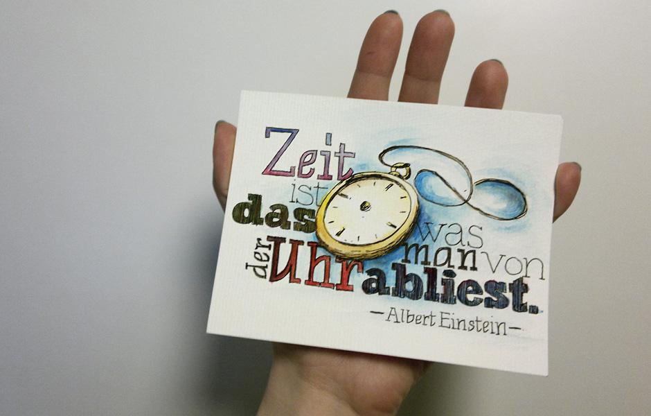 """""""Zeit ist das was man von der Uhr abliest."""""""