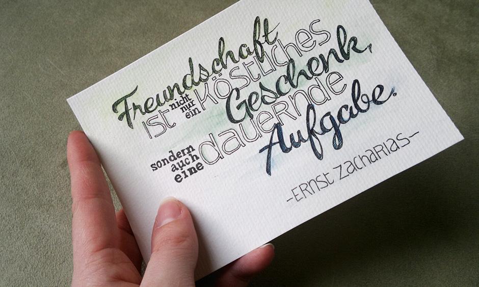 """""""Freundschaft ist nicht nur ein köstliches Geschenk, sondern auch eine dauernde Aufgabe."""" –Ernst Zacharias"""