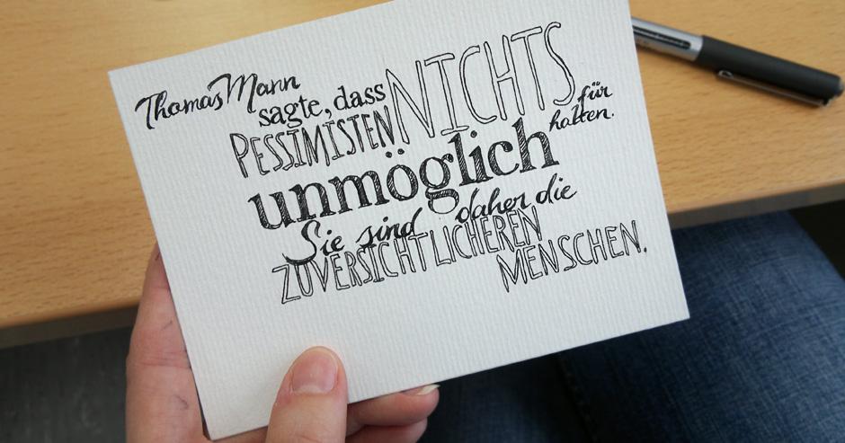 Thomas Mann sagte, dass…