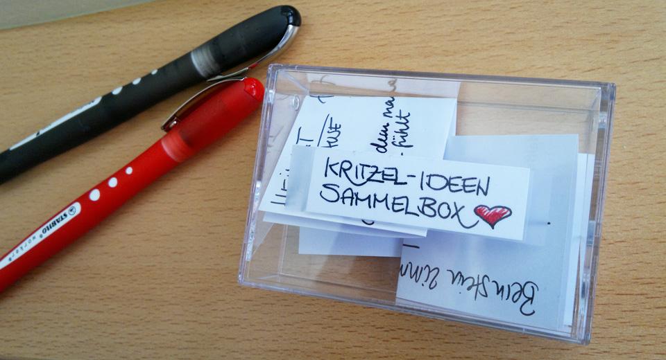 Ordnung schaffen: Kritzel-Ideen Sammelbox.