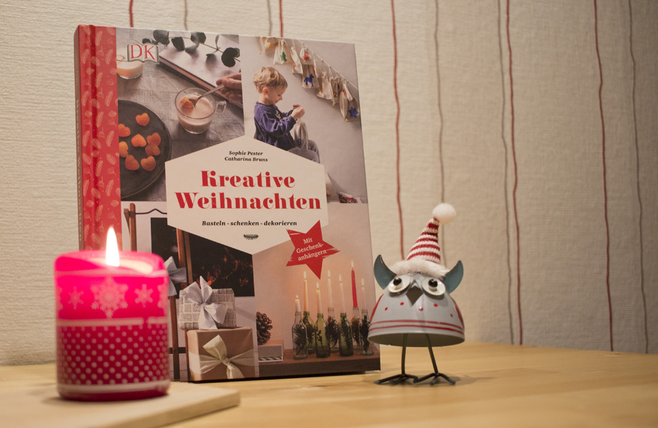 """Das Buch von Sophie Pester und Catharina Bruns """"Kreative Weihnachten"""", erschienen im Dorling Kindersley Verlag."""