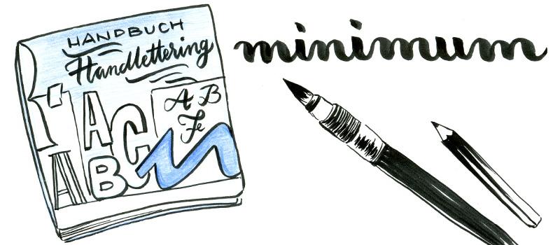 Grundwissen im Handbuch Handlettering von Chris Campe zu Lettering und Illustrativer Schrift