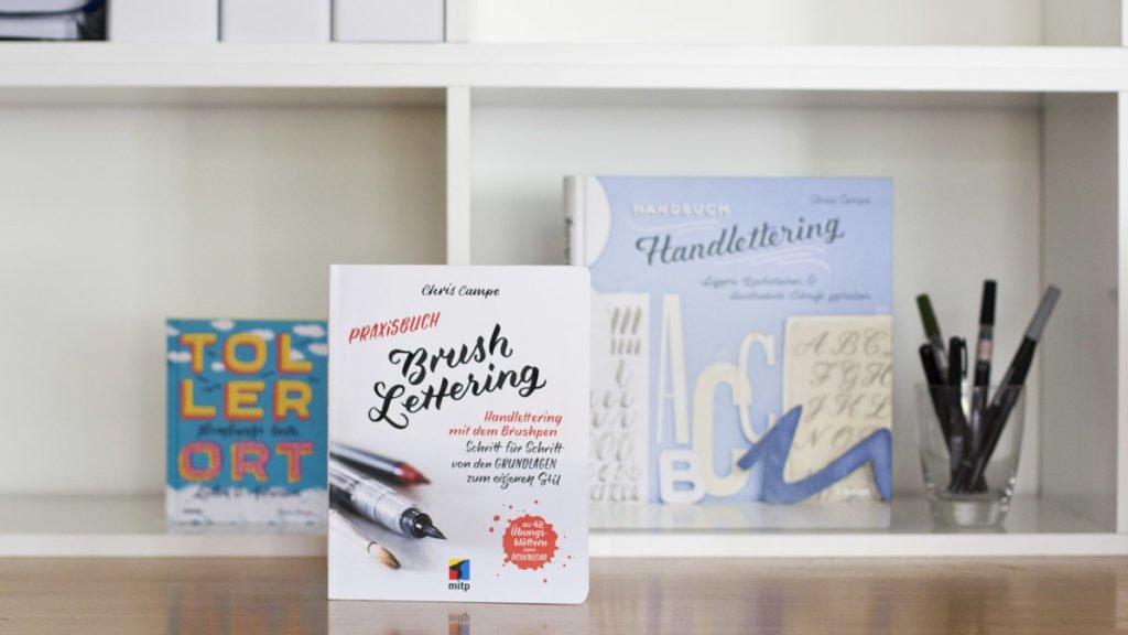 Drei Bücher von Chris Campe: Toller Ort, Praxisleitfaden Brushlettering und Handbuch Handlettering
