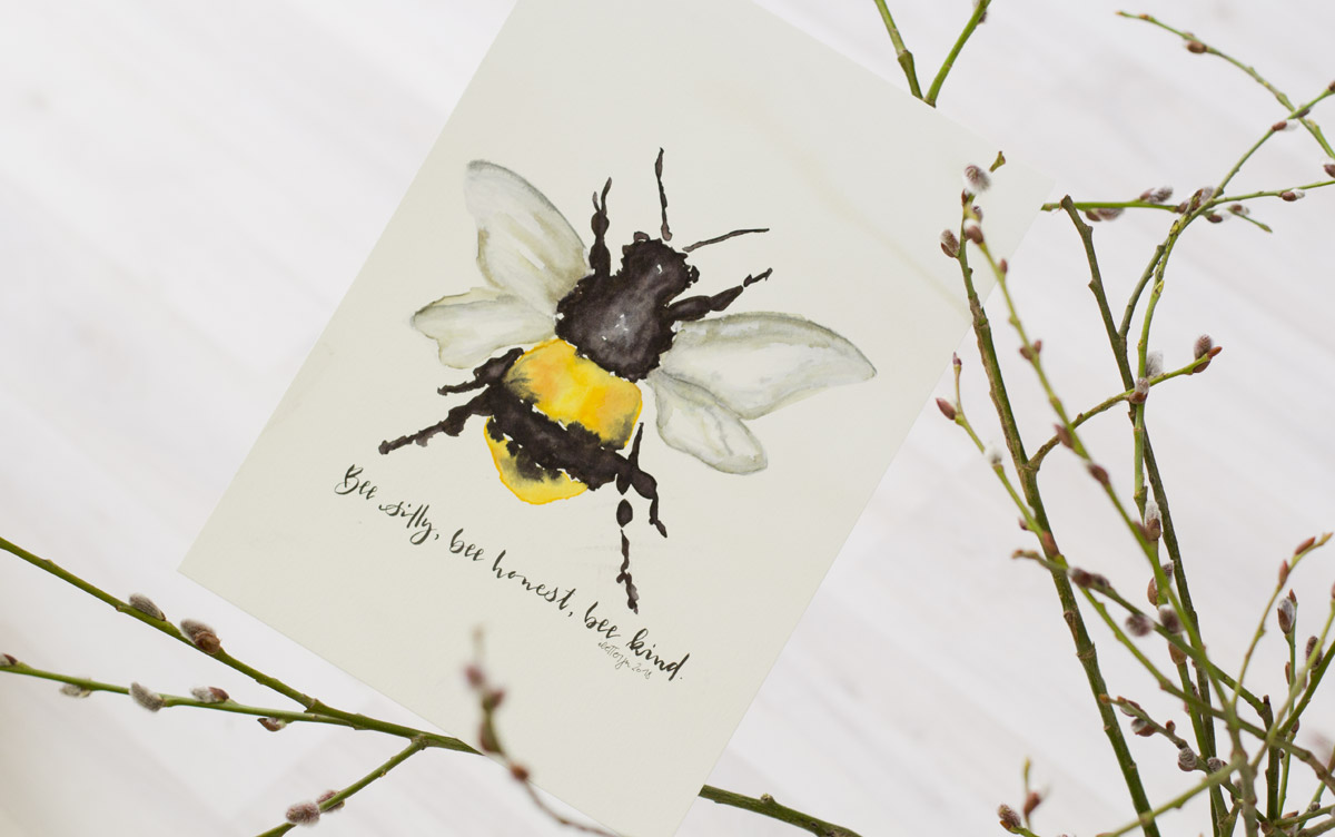 """Bee silly, bee honest, bee kind"" Danke Ju! @iletterju"