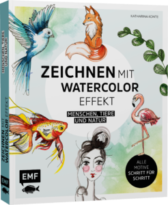 Zeichnen mit Watercolor-Effekt, Katharina Konte, EMF Verlag