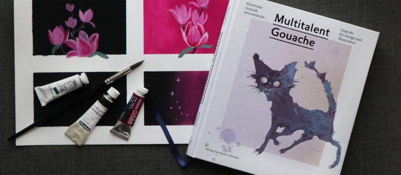 """""""Multitalent Gouache"""" von Aljoscha Blau erschienen im Verlag Hermann Schmidt"""