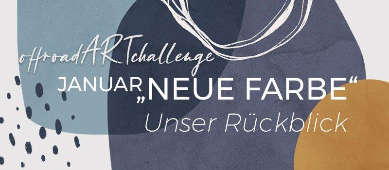 """Review """"Neue Farbe"""" in der #offroadARTchallenge"""