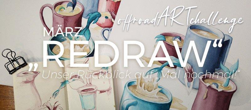 """Review """"Redraw"""" in der #offroadARTchallenge"""