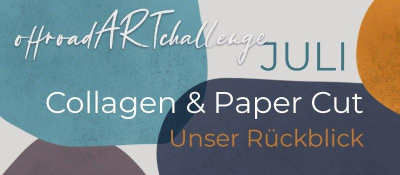 "Review ""Collage & Paper Cut"" in der #offroadARTchallenge"