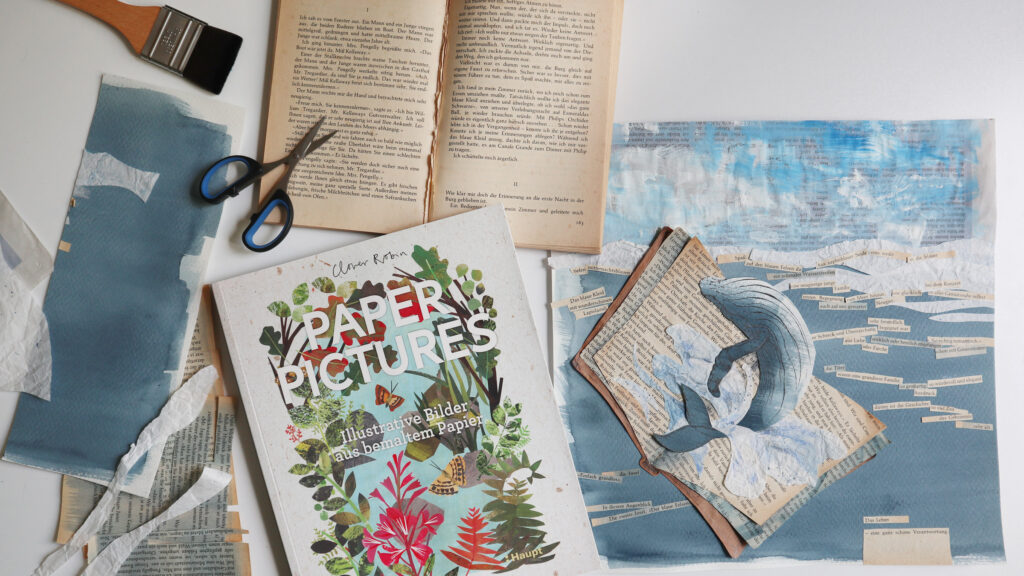 """Monatsthema """"Collage und Paper Cuts"""" erfolgreich abgeschlossen auch dank des Buches """"Paper Pictures"""" von Clover Robin."""