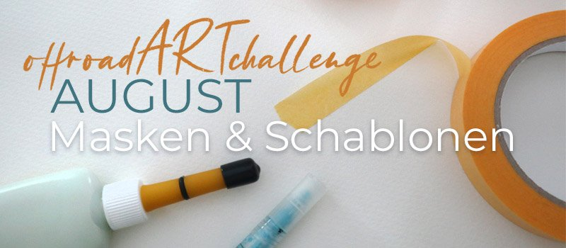 Offroad ART challenge - August Masken und Schablonen