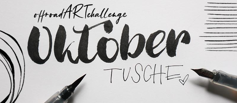 Monatsthema Oktober: Zeichnen mit Tusche zum INKTOBER